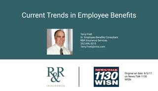 Terry WISN Radio Talk Current Trends in Benefits Image.jpg