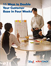 11 Ways to Double Your Customer Base in Four Weeks